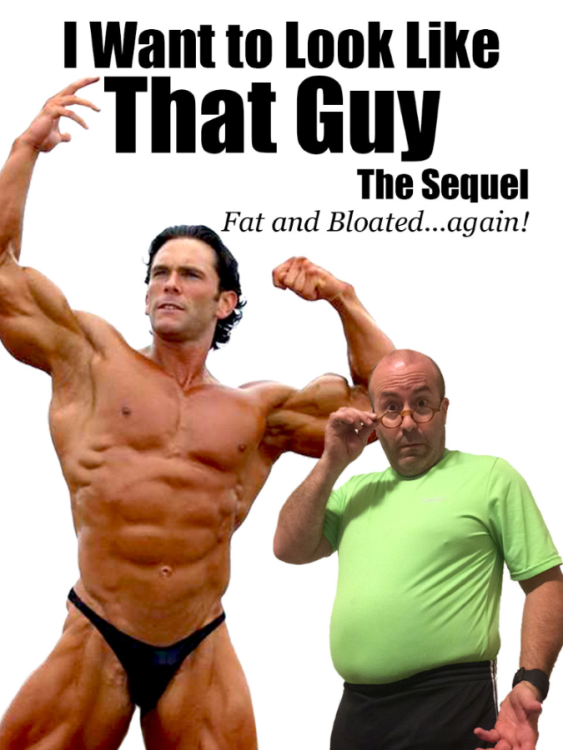 I want to look like that guy - the sequel